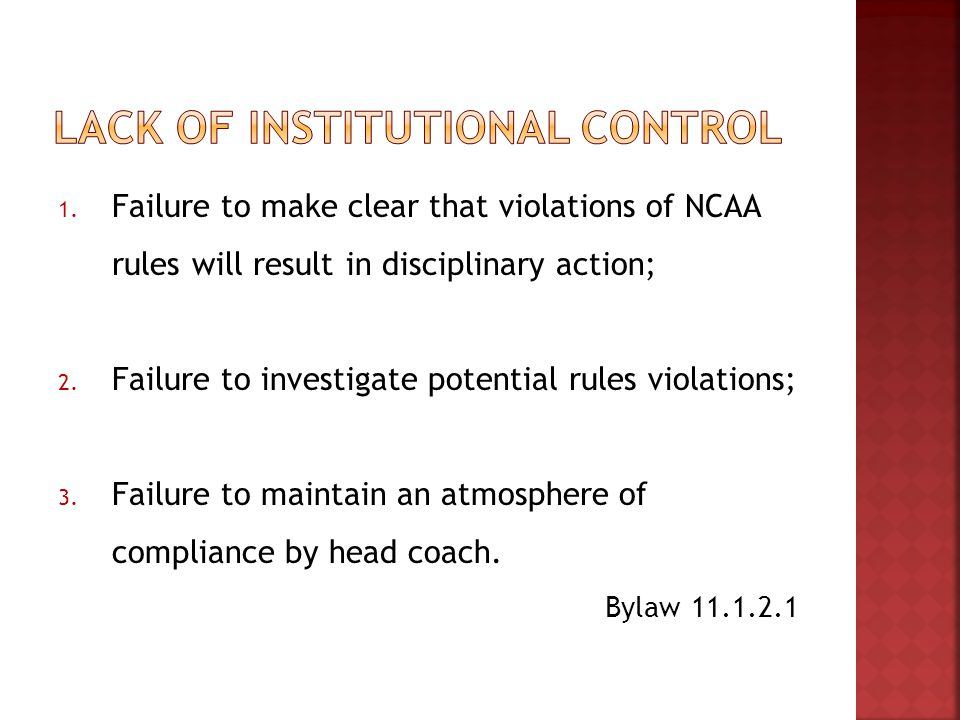 1. Failure to make clear that violations of NCAA rules will result in disciplinary action; 2.