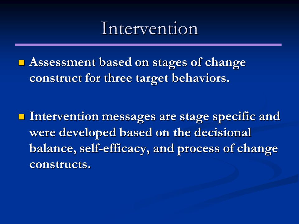 Intervention Assessment based on stages of change construct for three target behaviors.