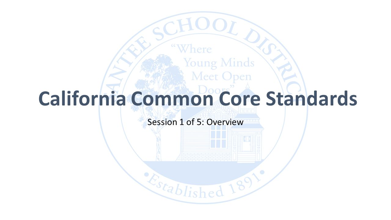 California common core standards session 1 of 5 overview ppt 1 california common core standards session 1 of 5 overview fandeluxe Image collections