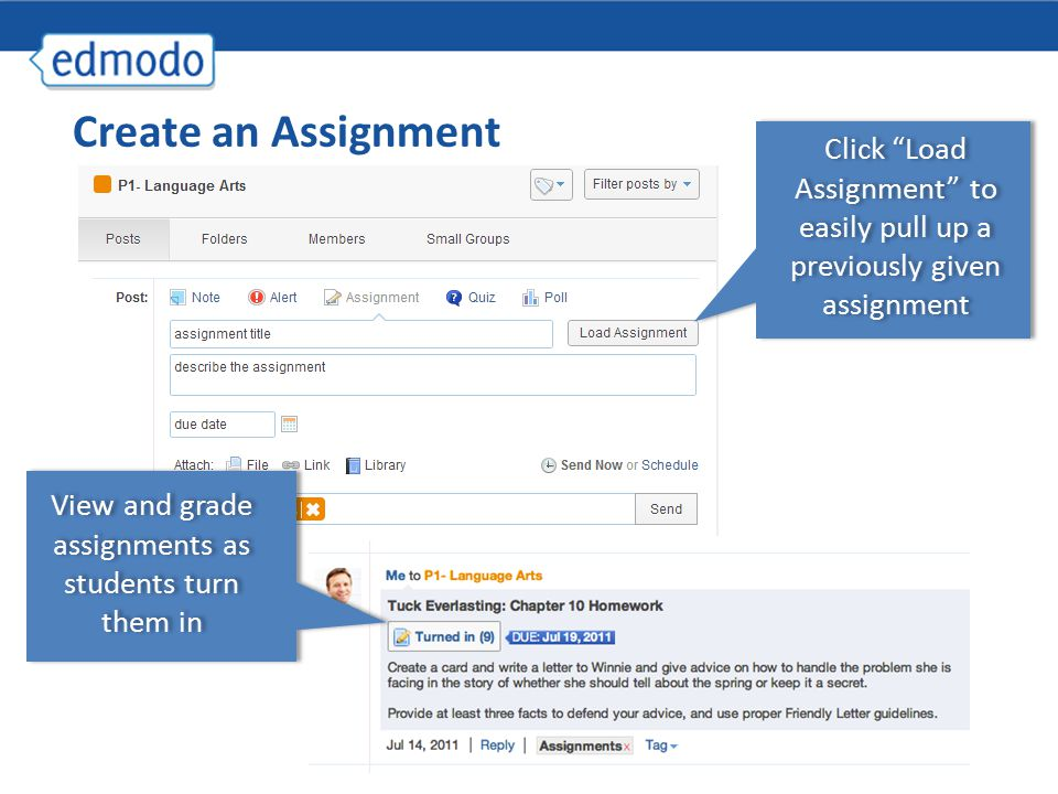 Create an Assignment View and grade assignments as students turn them in Click Load Assignment to easily pull up a previously given assignment