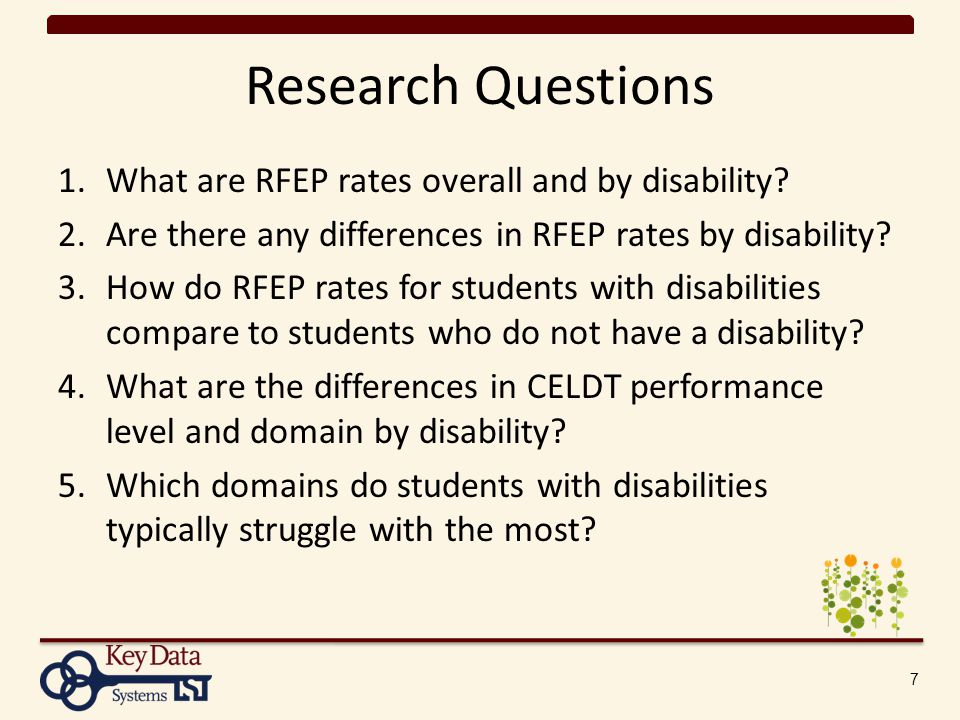 Research Questions 1.What are RFEP rates overall and by disability.