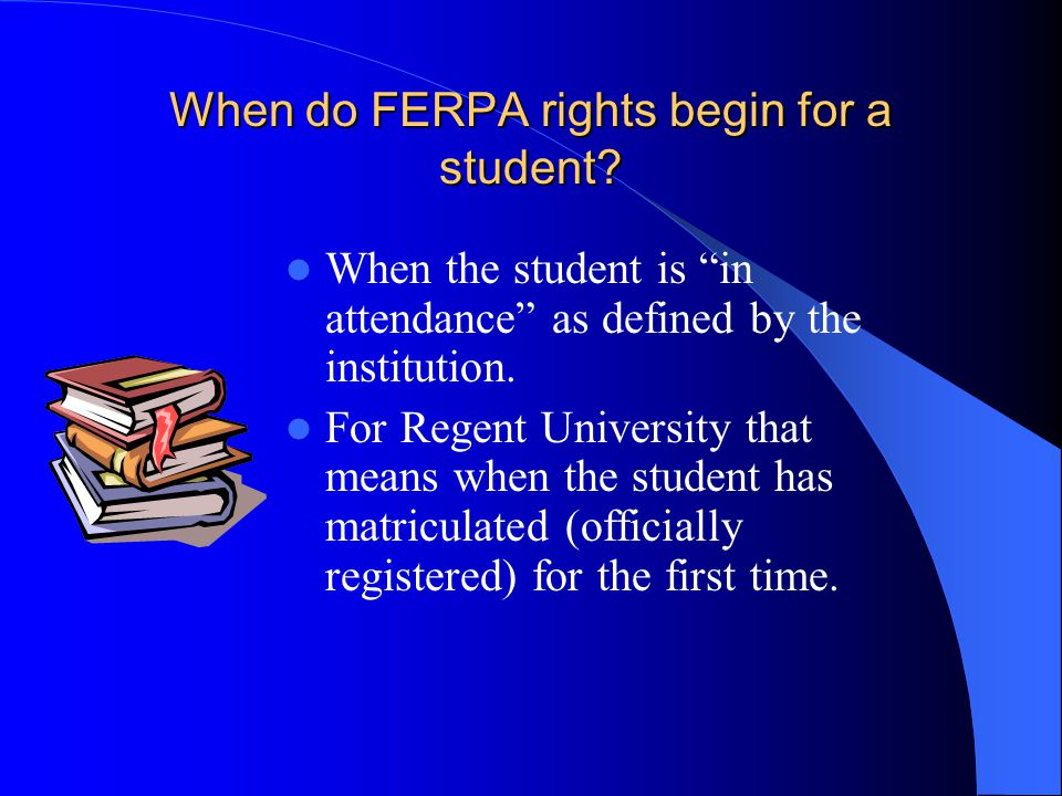 When do FERPA rights begin for a student.