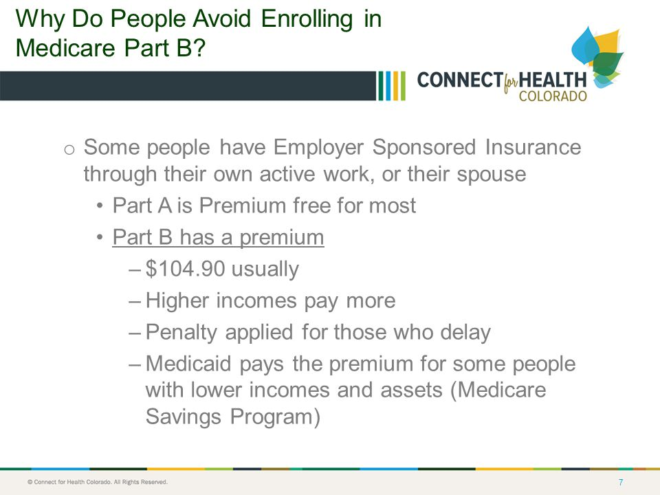7 Why Do People Avoid Enrolling in Medicare Part B.