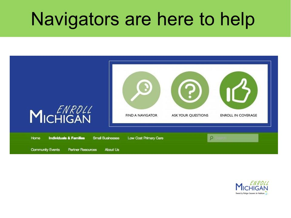 Navigators are here to help