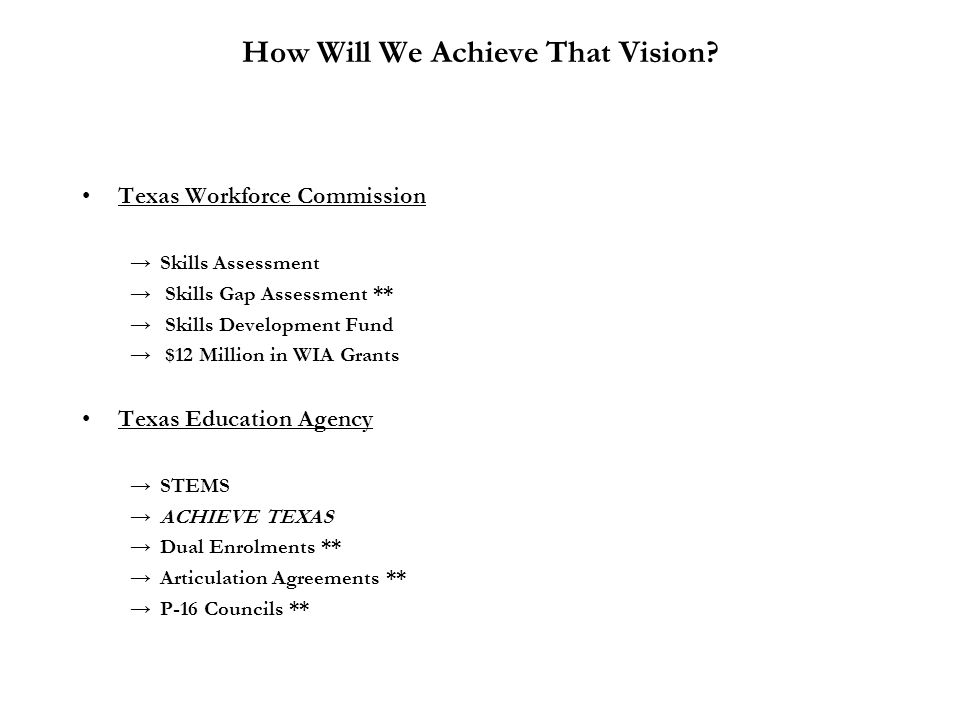 How Will We Achieve That Vision.