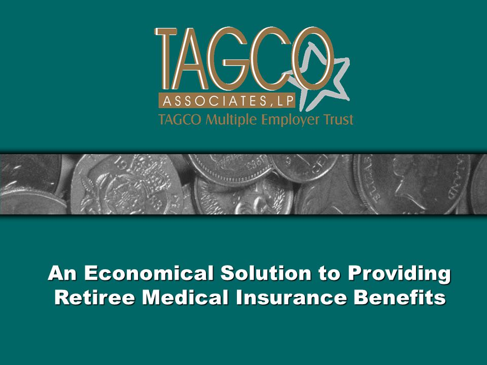 An Economical Solution to Providing Retiree Medical Insurance Benefits
