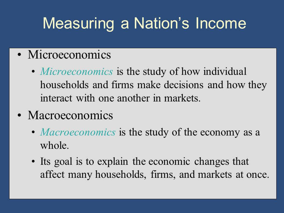 Microeconomics Microeconomics is the study of how individual households and firms make decisions and how they interact with one another in markets.