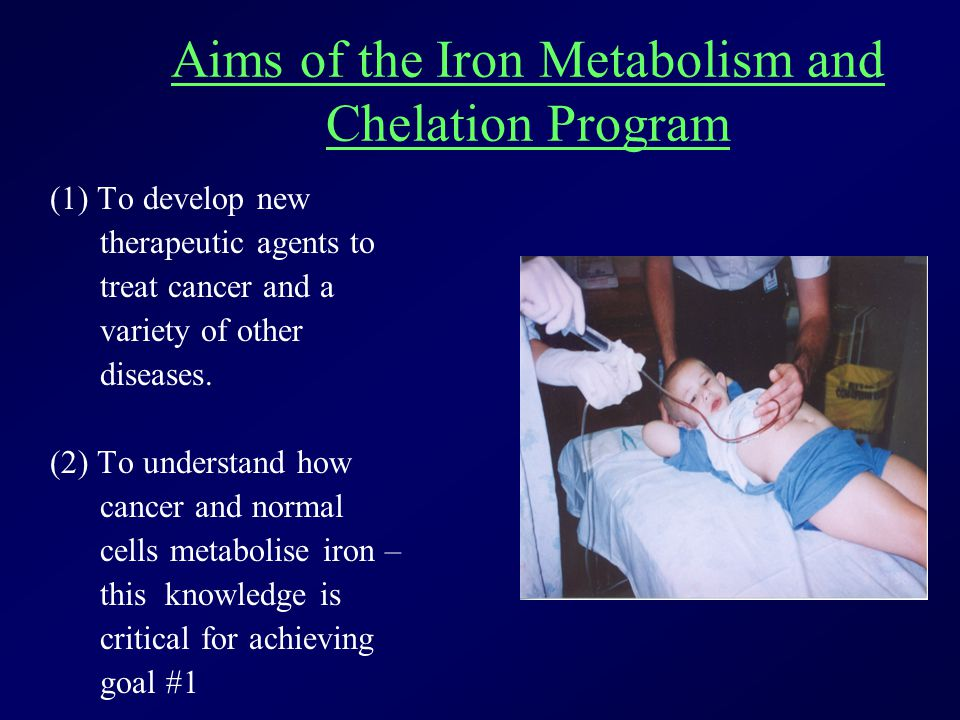 The Iron Metabolism and Chelation Program - CCIA Des Richardson