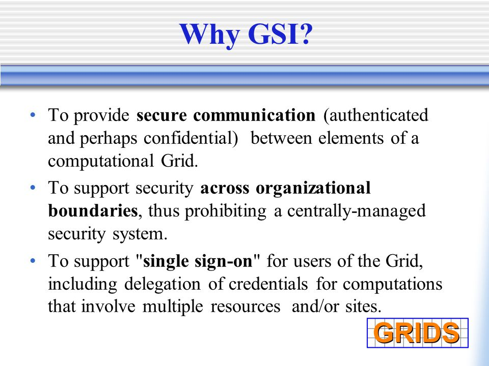 Presentation Two: Grid Security Part Two: Grid Security A: Grid ...