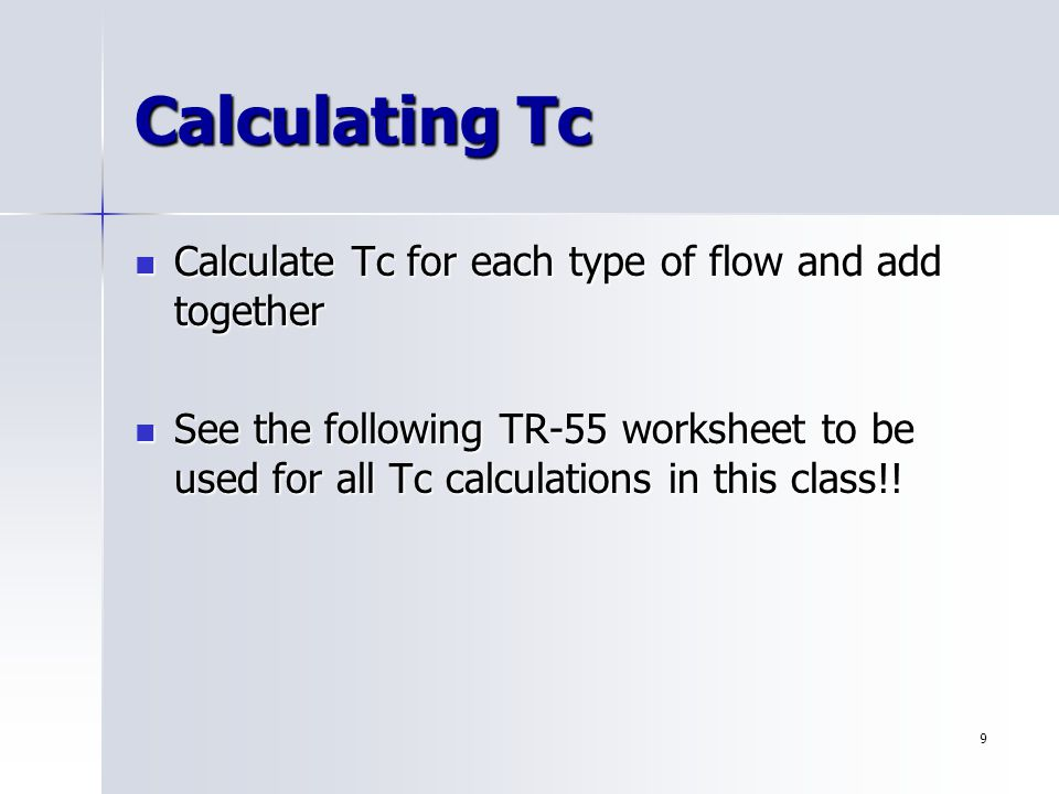 1 Time Of Concentration 2 Objectives Know How To Calculate Time Of