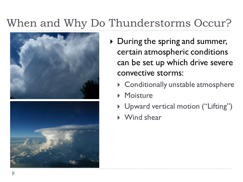 When and Why Do Thunderstorms Occur.