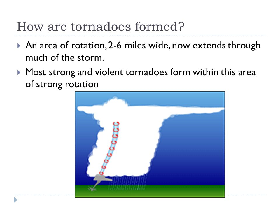 How are tornadoes formed.