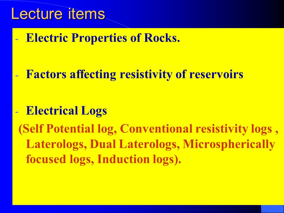 Lecture items - Electric Properties of Rocks.