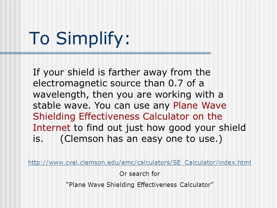 The shielding-effectiveness calculator: the shielding.