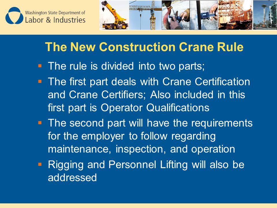 Washington State's New Construction Crane Rule (Phase 1