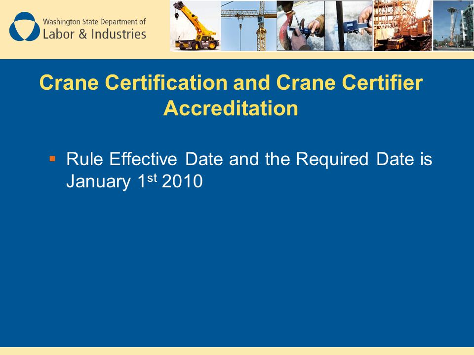 Washington States New Construction Crane Rule Phase 1 Ppt Download