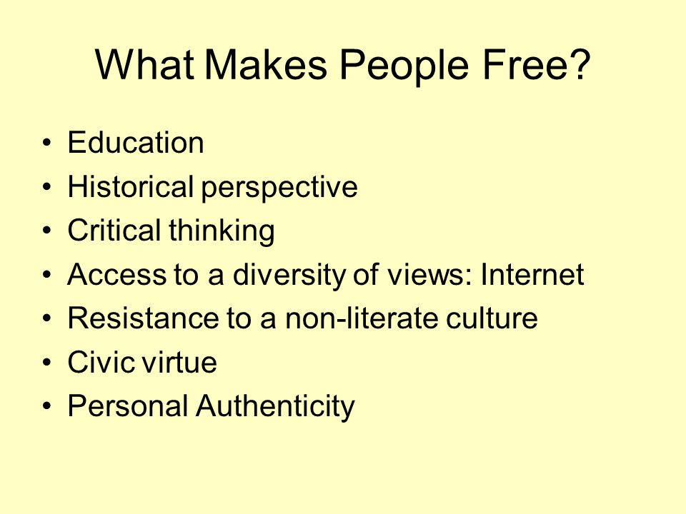 What Makes People Free.