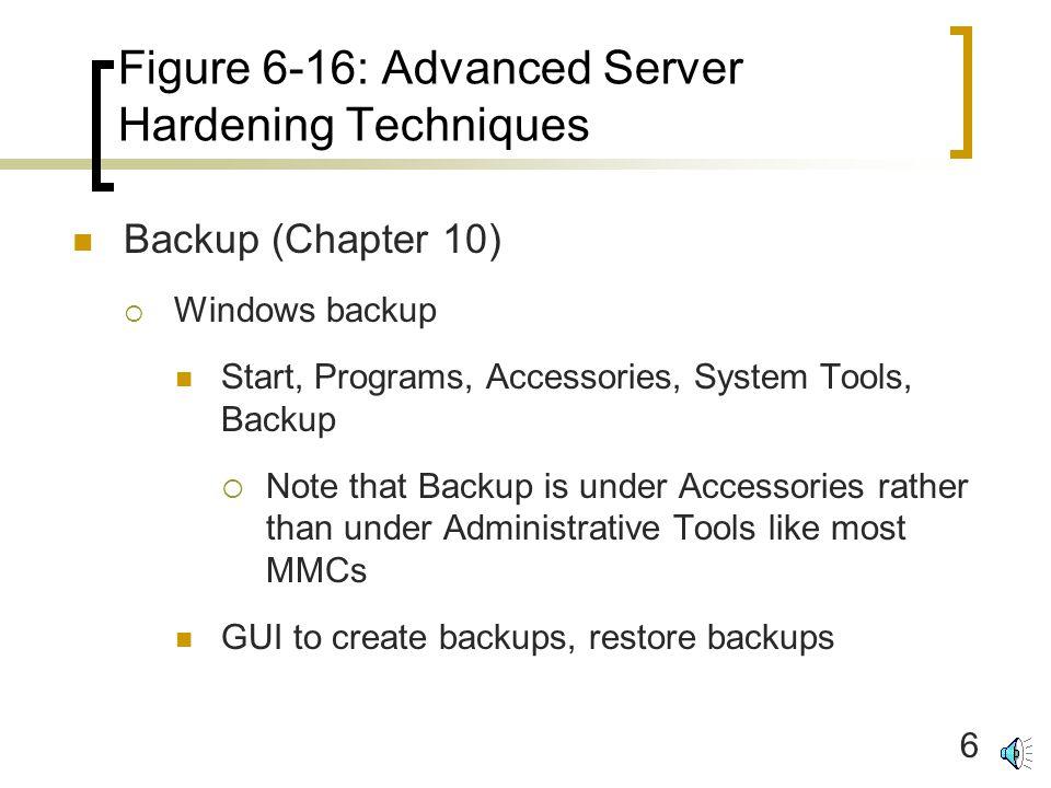 1 Figure 6-16: Advanced Server Hardening Techniques Reading