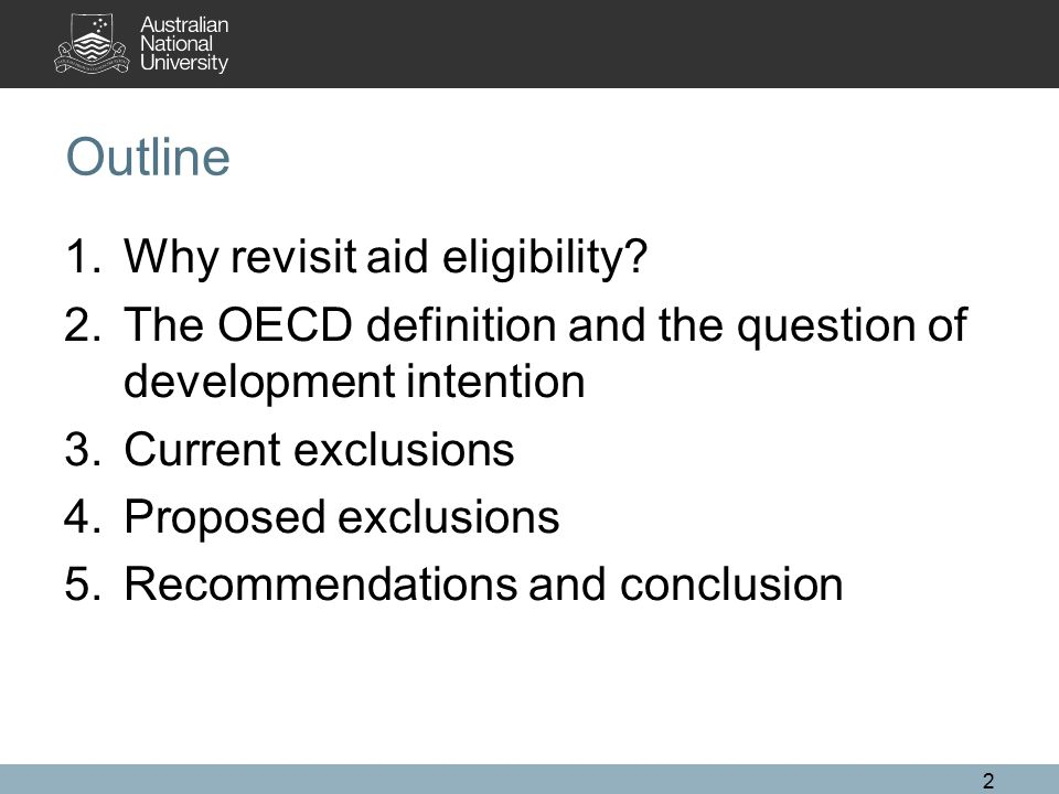 Outline 1.Why revisit aid eligibility.