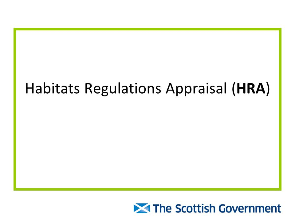 Habitats Regulations Appraisal (HRA)