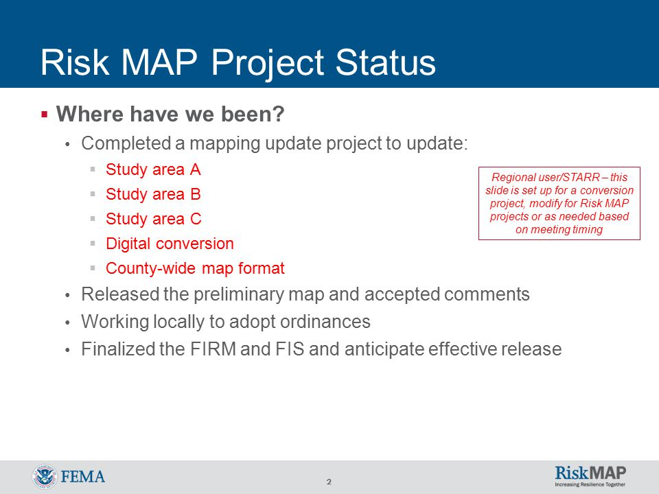 2 Risk MAP Project Status  Where have we been.