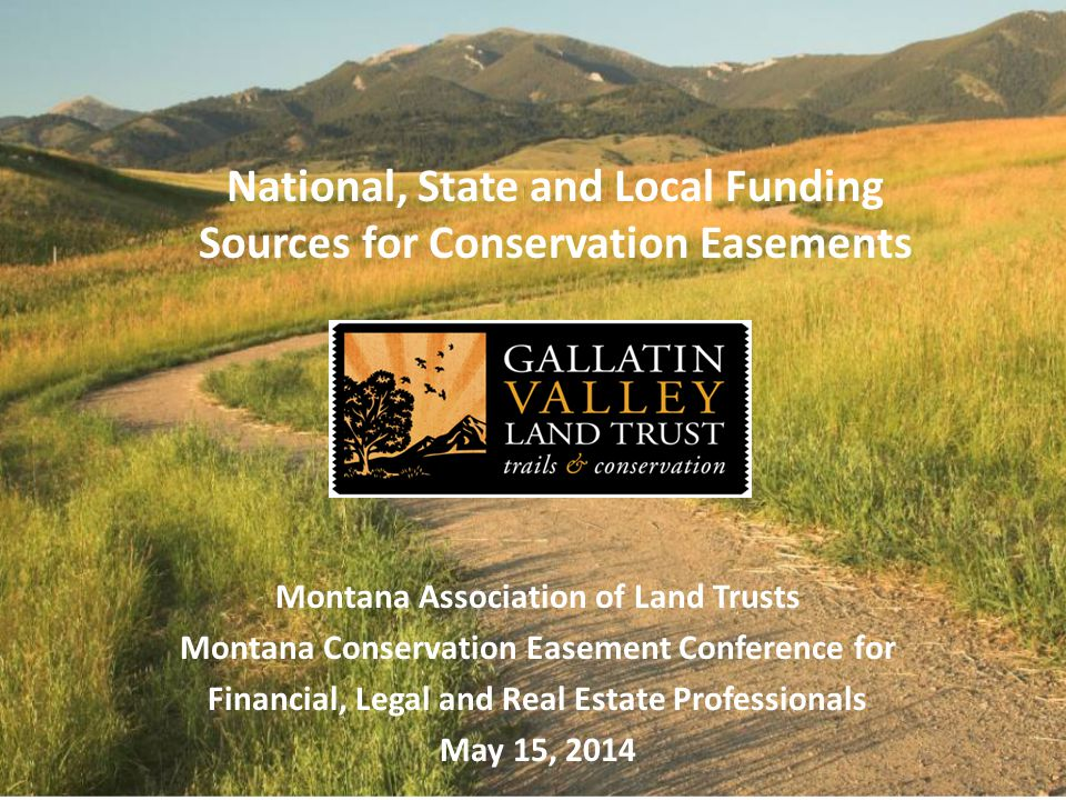 National, State and Local Funding Sources for Conservation Easements