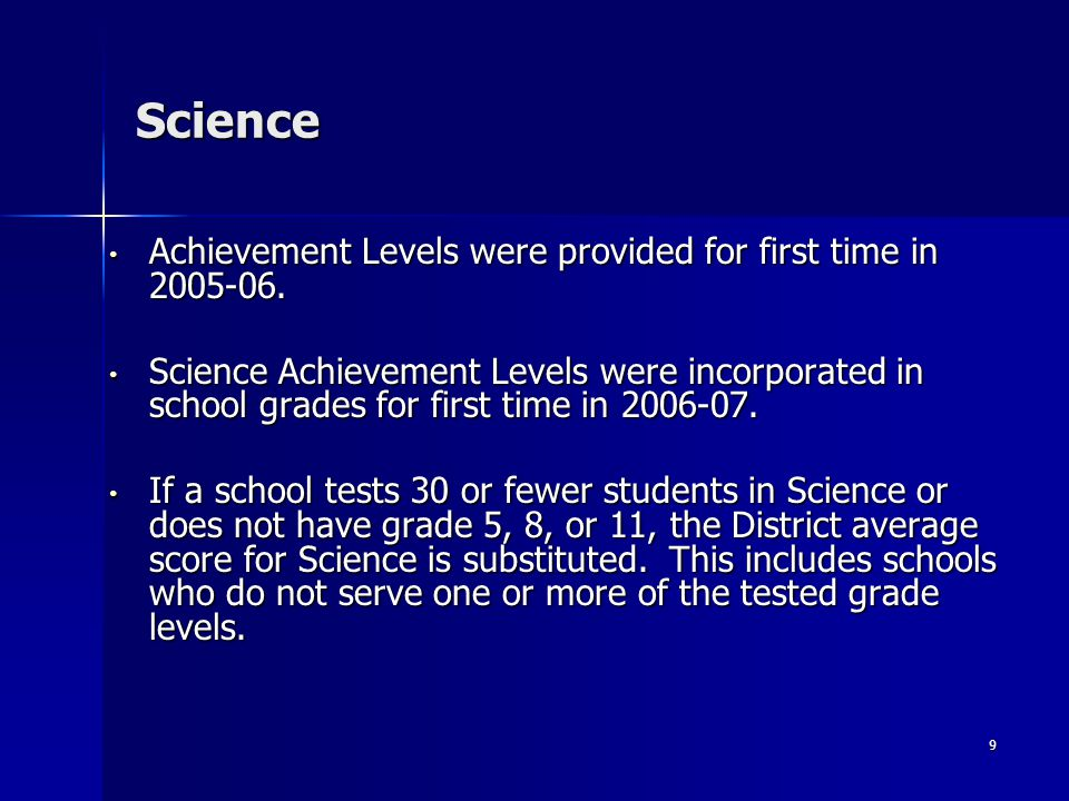 9 Science Achievement Levels were provided for first time in