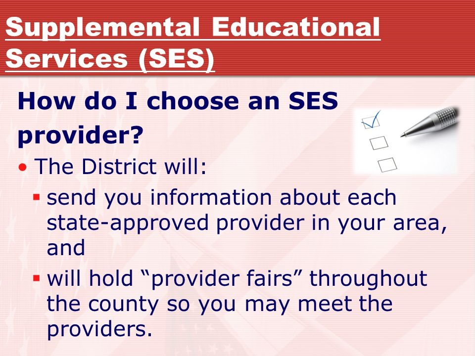 Supplemental Educational Services (SES) How do I choose an SES provider.