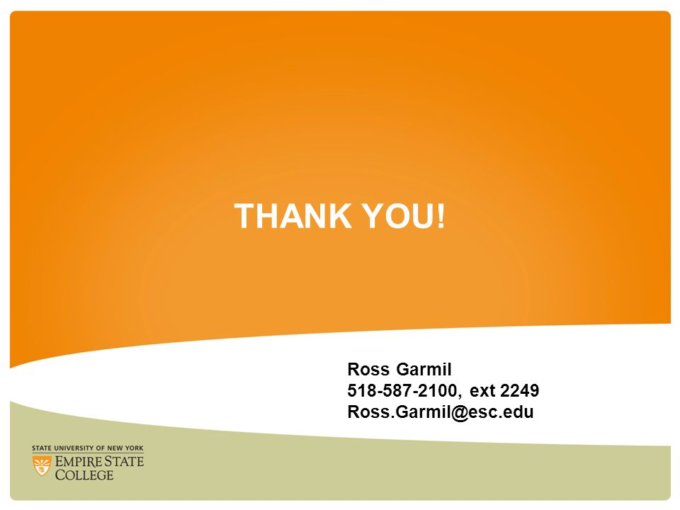 THANK YOU! Ross Garmil , ext 2249