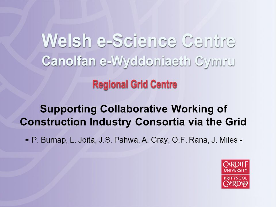 Supporting Collaborative Working of Construction Industry Consortia via the Grid - P.