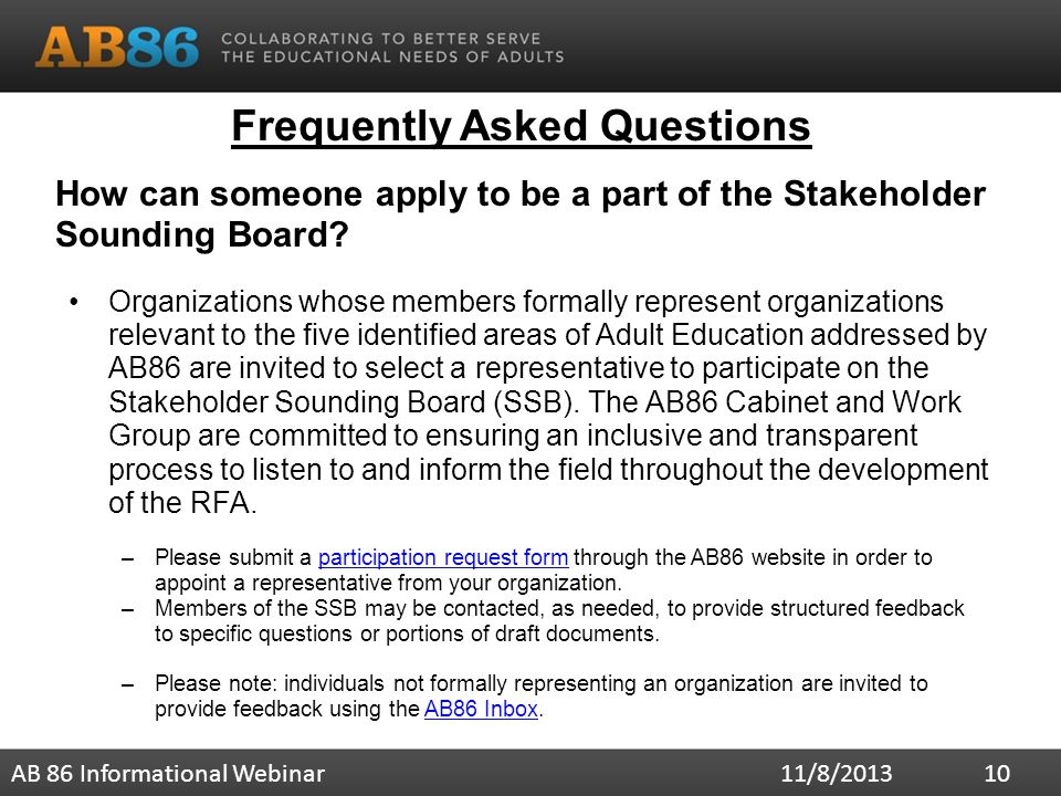 Frequently Asked Questions How can someone apply to be a part of the Stakeholder Sounding Board.