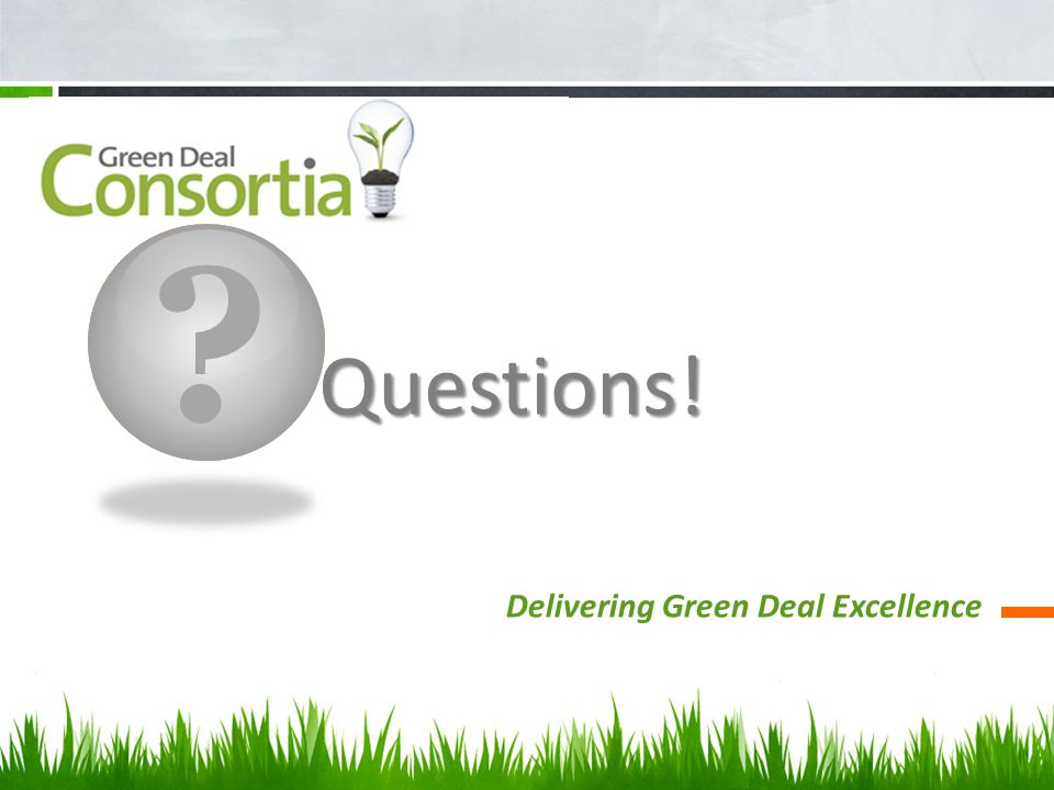 Questions! Delivering Green Deal Excellence