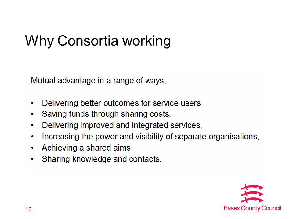 Why Consortia working 15