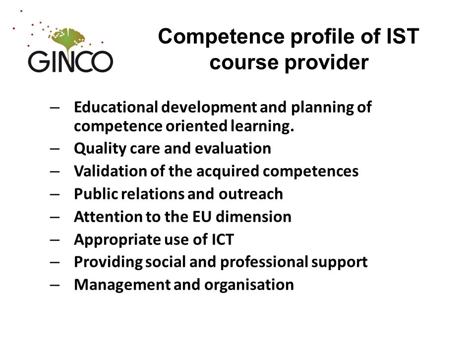 Competence profile of IST course provider – Educational development and planning of competence oriented learning.