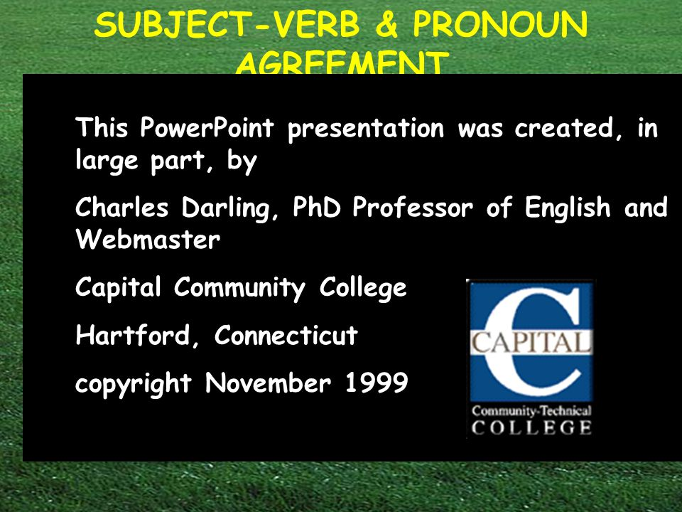 Subject Verb Pronoun Agreement Capital Community College Welcome