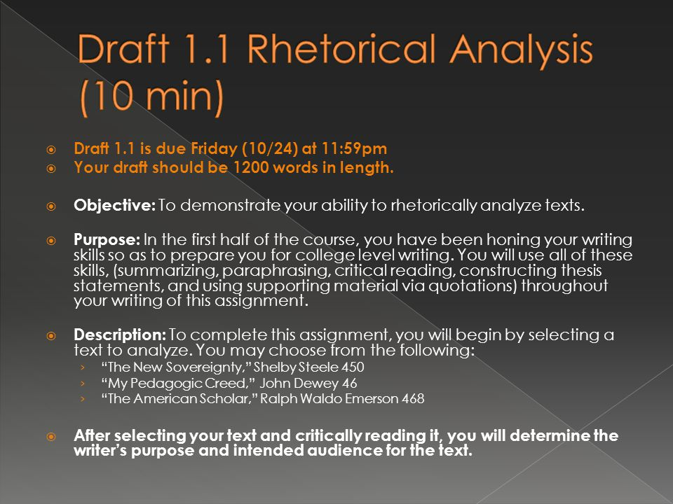  Draft 1.1 is due Friday (10/24) at 11:59pm  Your draft should be 1200 words in length.