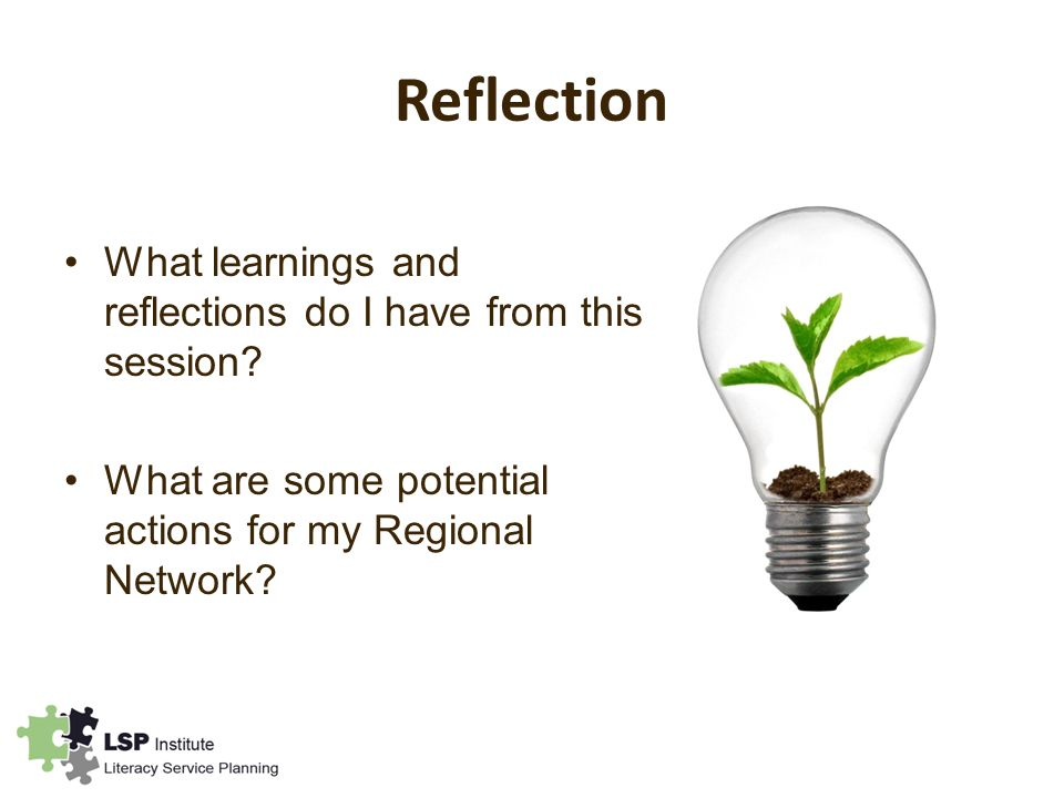 Reflection What learnings and reflections do I have from this session.