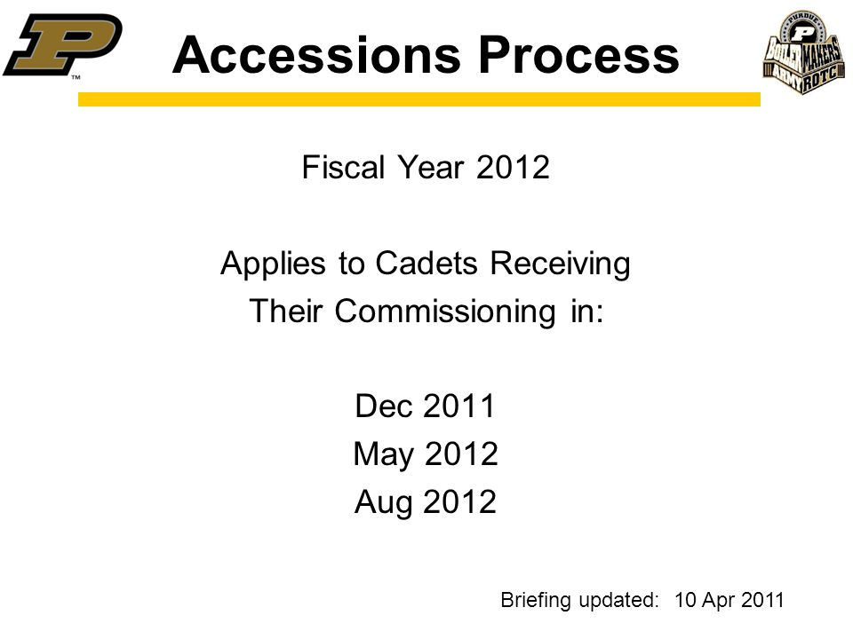 Accessions Process Fiscal Year 2012 Applies To Cadets