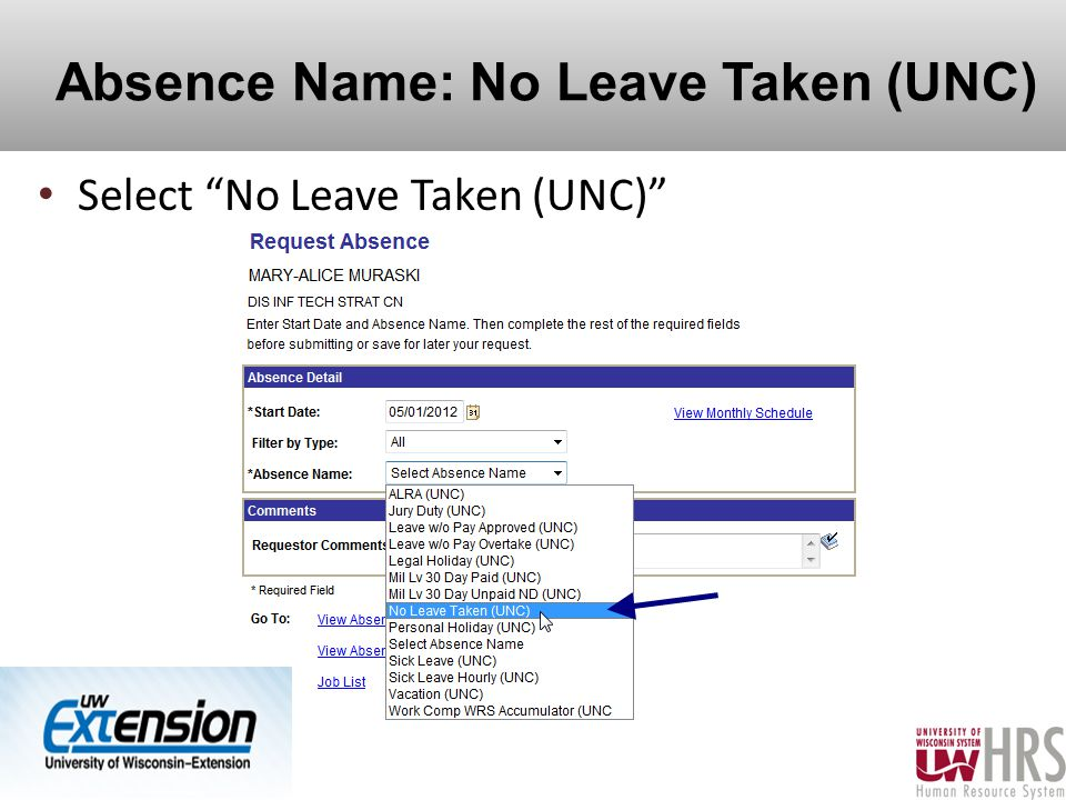 Absence Name: No Leave Taken (UNC) Select No Leave Taken (UNC) 20
