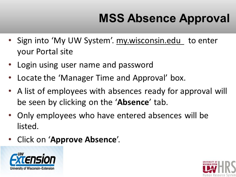 MSS Absence Approval Sign into 'My UW System'.