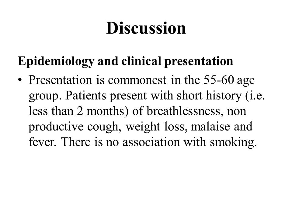 Discussion Epidemiology and clinical presentation Presentation is commonest in the age group.