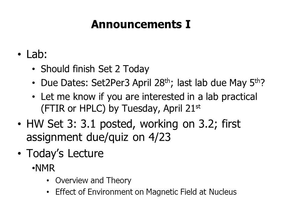 Chem  133 – 4/16 Lecture  Announcements I Lab: Should finish