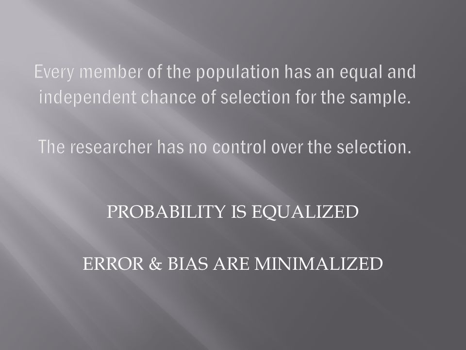 PROBABILITY IS EQUALIZED ERROR & BIAS ARE MINIMALIZED