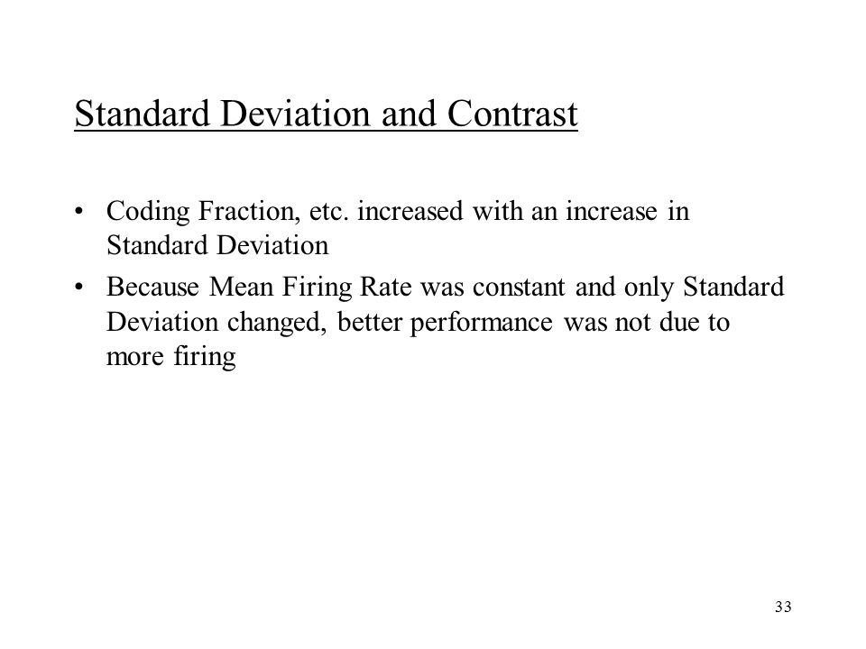 33 Standard Deviation and Contrast Coding Fraction, etc.