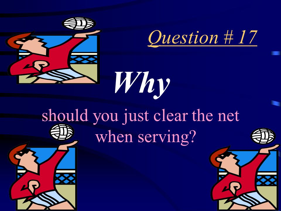 Answer # 16 Just clear the net