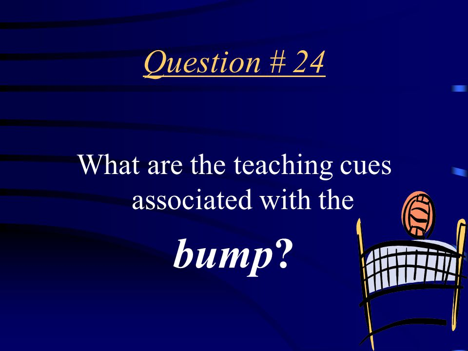 Answer # 23 The bump.