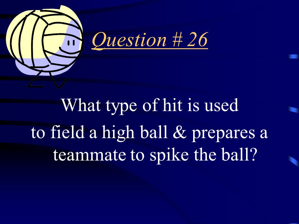 Answer # 25 The dig.