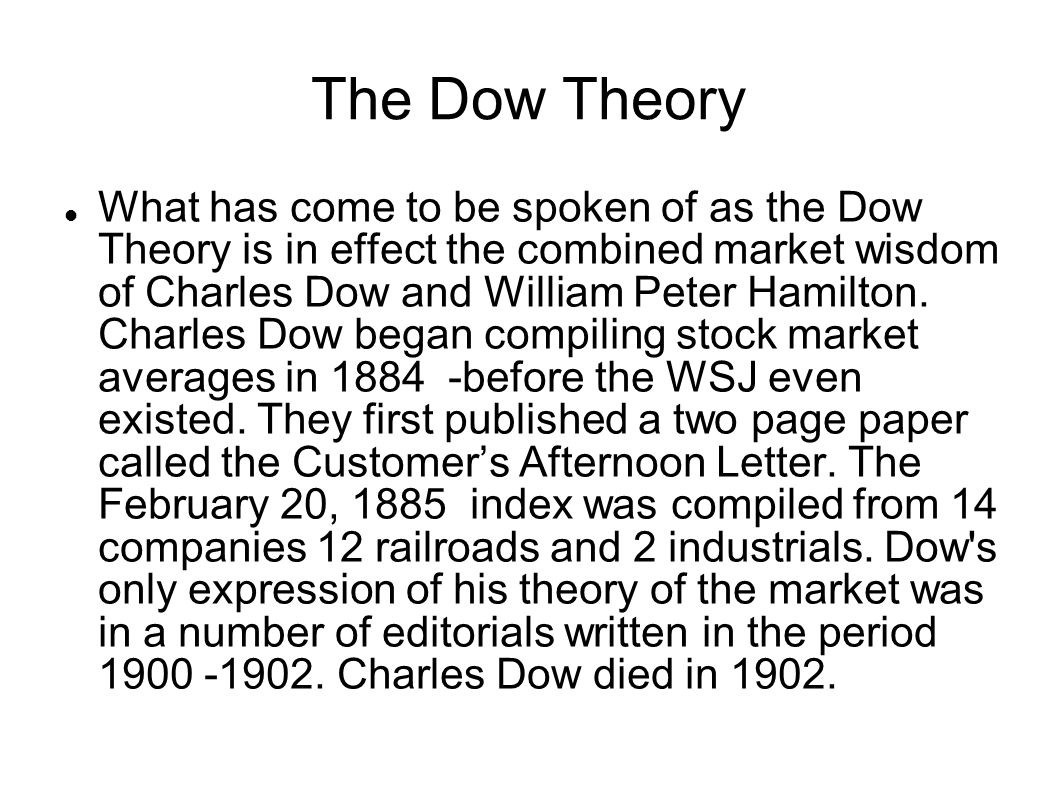 2 DOW THEORY THE An Introduction  The Dow Theory Charles Dow