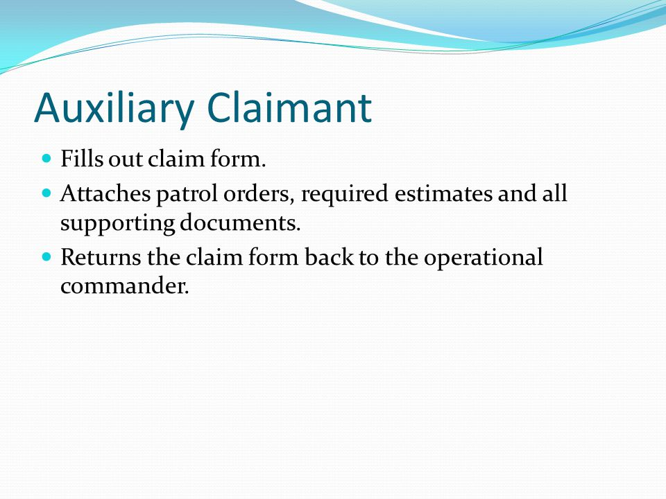 Auxiliary Claimant Fills out claim form.