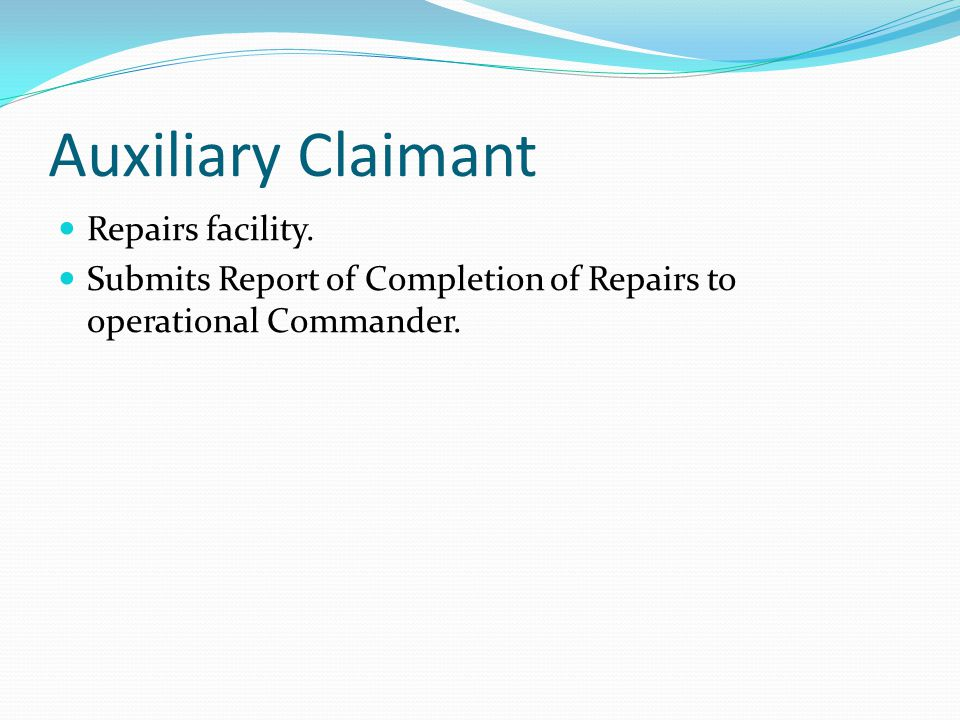Auxiliary Claimant Repairs facility.